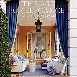 The Art of Elegance: Classic Interiors    Hardcover – March 7, 2017 | Amazon (US)