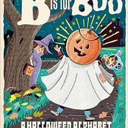 B Is for Boo: A Halloween Alphabet (BabyLit)    Board book – August 15, 2017 | Amazon (US)