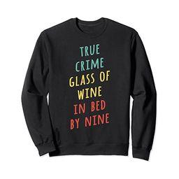 True Crime Glass of Wine in Bed by Nine Retro Sweatshirt   Amazon (US)