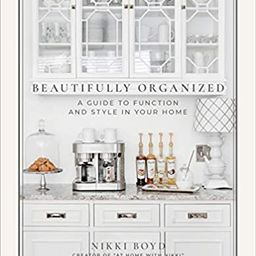 Beautifully Organized: A Guide to Function and Style in Your Home    Hardcover – Illustrated, A... | Amazon (US)