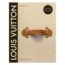 Louis Vuitton: The Birth of Modern Luxury Updated Edition - by  Paul-Gerard Pasols & Pierre Leonf...   Target