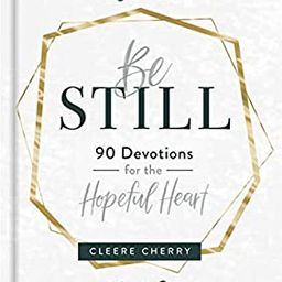 Be Still: 90 Devotions for the Hopeful Heart | Amazon (US)