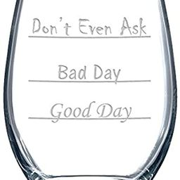Good Day - Bad Day - Don't Even Ask Stemless Wine Glass | Amazon (US)