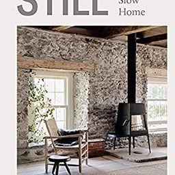 Still: The Slow Home | Amazon (US)