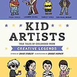 Kid Artists: True Tales of Childhood from Creative Legends (Kid Legends) | Amazon (US)
