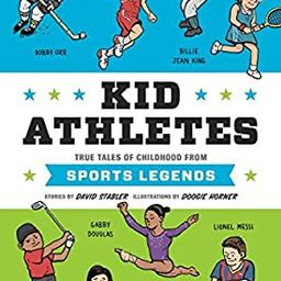 Kid Athletes: True Tales of Childhood from Sports Legends (Kid Legends) | Amazon (US)