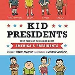 Kid Presidents: True Tales of Childhood from America's Presidents (Kid Legends) | Amazon (US)