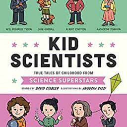 Kid Scientists: True Tales of Childhood from Science Superstars (Kid Legends) | Amazon (US)