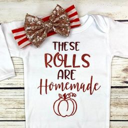 These Rolls Are Homemade First Thanksgiving Baby Girl Bodysuit Outfit New Design | Etsy (US)