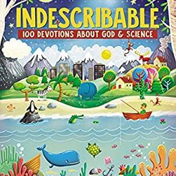 Indescribable: 100 Devotions for Kids About God and Science | Amazon (US)
