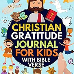 Christian Gratitude Journal for Kids: Daily Journal with Bible Verses and Writing Prompts (Bible ... | Amazon (US)