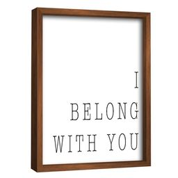 I Belong with you By PTM Images   Walmart (US)