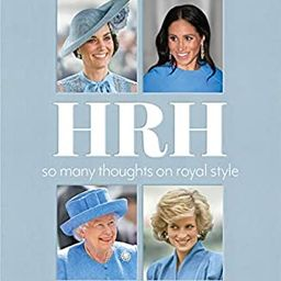 HRH: So Many Thoughts on Royal Style | Amazon (US)
