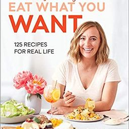 What's Gaby Cooking: Eat What You Want: 125 Recipes for Real Life    Hardcover – Illustrated, ... | Amazon (US)