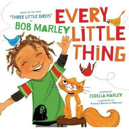 Every Little Thing by Cedella Marley (Board Book)   Target