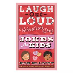 Laugh-Out-Loud Valentine's Day Jokes for Kids - (Laugh-Out-Loud Jokes for Kids) by Rob Elliott (P... | Target