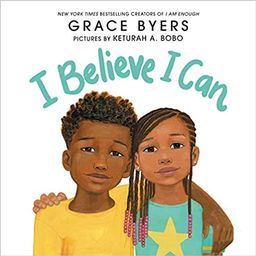 I Believe I Can    Hardcover – Picture Book, March 3, 2020 | Amazon (US)