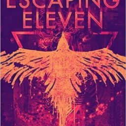 Escaping Eleven (Eleven Trilogy, 1)    Paperback – September 7, 2021   Amazon (US)