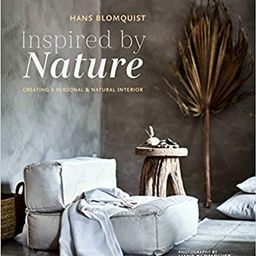 Inspired by Nature: Creating a personal and natural interior   Amazon (US)