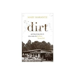 Dirt - by Mary Marantz (Hardcover)   Target