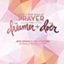 Thirty One Days of Prayer for the Dreamer and Doer   Amazon (US)
