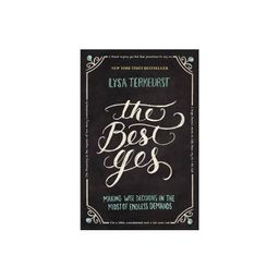 The Best Yes (Paperback) by Lysa Terkeurst   Target