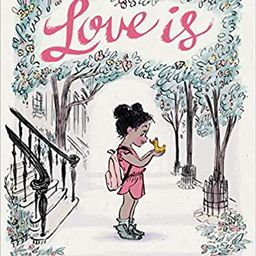 Love Is: (Illustrated Story Book about Caring for Others, Book About Love for Parents and Childre... | Amazon (US)