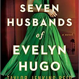 The Seven Husbands of Evelyn Hugo: A Novel    Paperback – Unabridged, May 29, 2018 | Amazon (US)