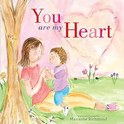 You Are My Heart    Hardcover – Picture Book, Jan. 15 2015   Amazon (CA)