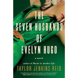 The Seven Husbands of Evelyn Hugo : A Novel | Walmart (US)