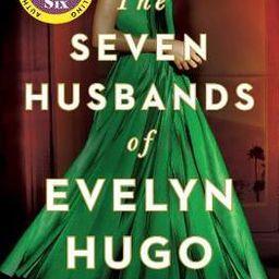 The Seven Husbands of Evelyn Hugo : A Novel | The Book Depository LATAM