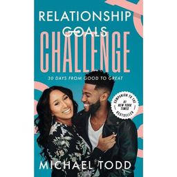 Relationship Goals Challenge - by Michael Todd (Hardcover) | Target