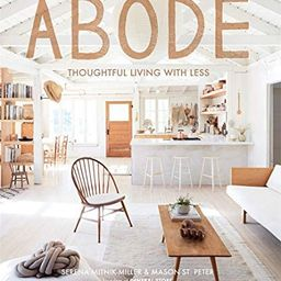 Abode: Thoughtful Living with Less   Amazon (US)