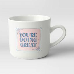 16oz Stoneware 'You're Doing Great' Mug - Opalhouse™   Target