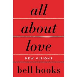 All About Love : New Visions (Paperback) (Bell Hooks) | Target