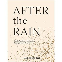 After the Rain - by  Alexandra Elle (Hardcover) | Target