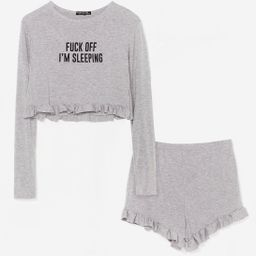 Fuck Off I'm Sleeping Ruffle Shorts Pajama Set | NastyGal (US & CA)