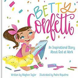 Betty Confetti: An Inspirational Story About God at Work | Amazon (US)