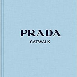Prada Catwalk: The Complete Collections    Hardcover – 3 Oct. 2019 | Amazon (UK)