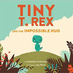Tiny T. Rex and the Impossible Hug (Dinosaur Books, Dinosaur Books for Kids, Dinosaur Picture Boo...   Amazon (US)