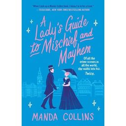 A Lady's Guide to Mischief and Mayhem - by Manda Collins (Paperback)   Target