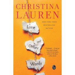 Love and Other Words -  by Christina Lauren (Paperback)   Target