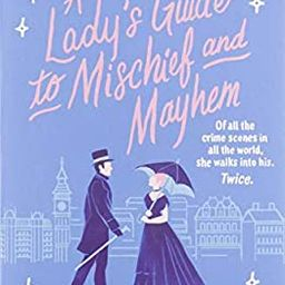 A Lady's Guide to Mischief and Mayhem (A Lady's Guide, 1)   Amazon (US)