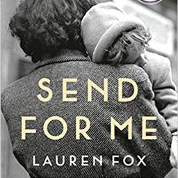 Send for Me: A novel    Hardcover – February 2, 2021 | Amazon (US)