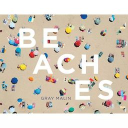 Beaches - by  Gray Malin (Hardcover)   Target