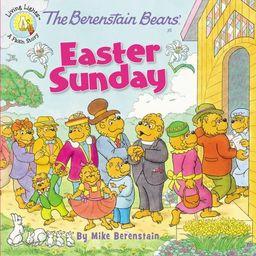 Berenstain Bears/Living Lights: The Berenstain Bears' Easter Sunday (Paperback)   Walmart (US)