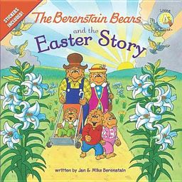 The Berenstain Bears and the Easter Story - eBook   Walmart (US)