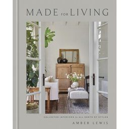 Made for Living: Collected Interiors for All Sorts of Styles (Hardcover)   Walmart (US)