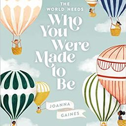 The World Needs Who You Were Made to Be   Amazon (US)