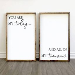 You Are my Today and All of my Tomorrows Wood Signs  Large | Etsy | Etsy (CAD)
